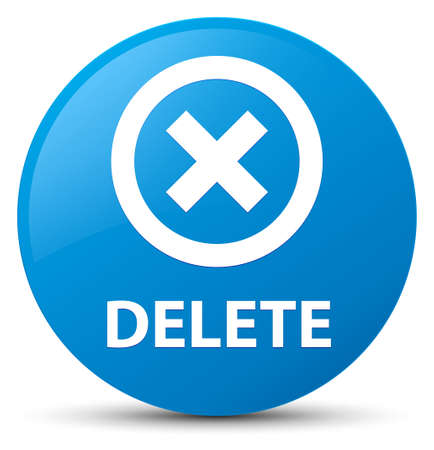 Delete isolated on cyan blue round button abstract illustration