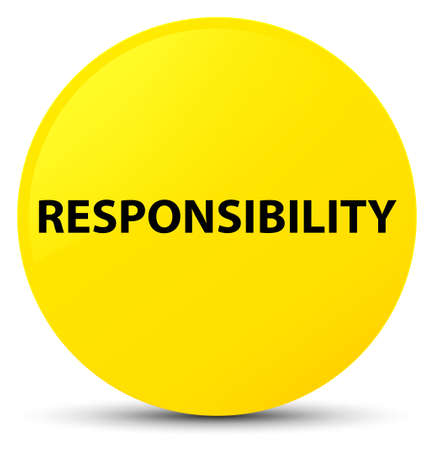 Responsibility isolated on yellow round button abstract illustration