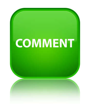 Comment isolated on special green square button reflected abstract illustration