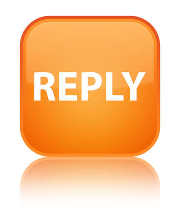 Reply isolated on special orange square button reflected abstract illustration Stock Photo
