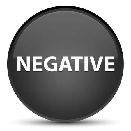 Negative isolated on special black round button abstract illustration