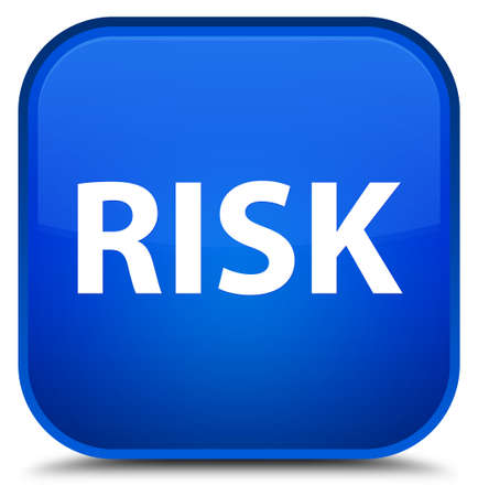 Risk isolated on special blue square button abstract illustration