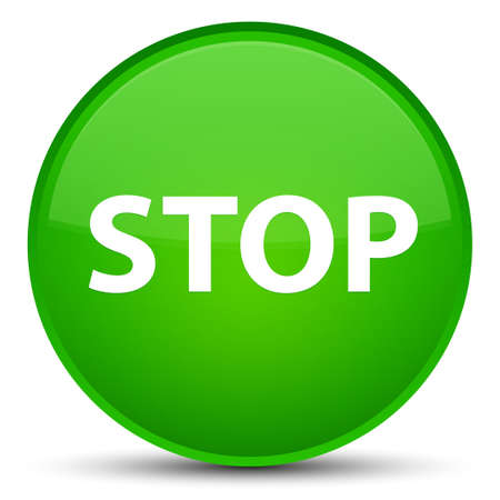 Stop isolated on special green round button abstract illustration