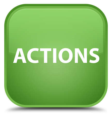 Actions isolated on special soft green square button abstract illustration