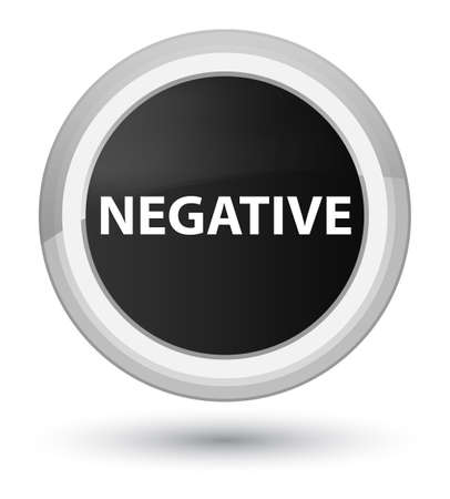 Negative isolated on prime black round button abstract illustration Stock Photo