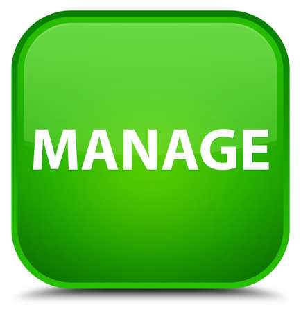 Manage isolated on special green square button abstract illustration Stock Photo