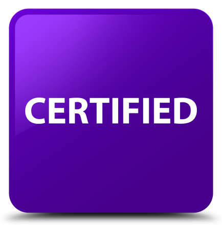 Certified isolated on purple square button abstract illustration Фото со стока