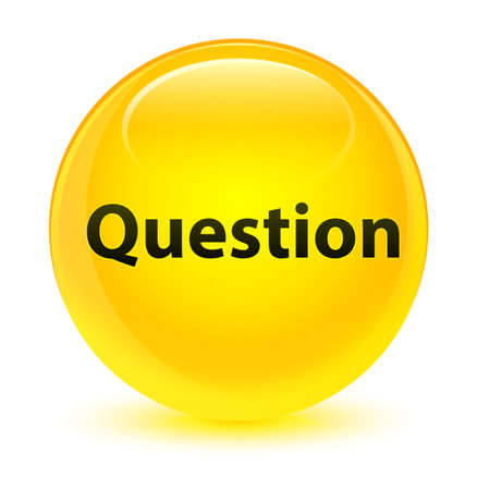 Question isolated on glassy yellow round button abstract illustration