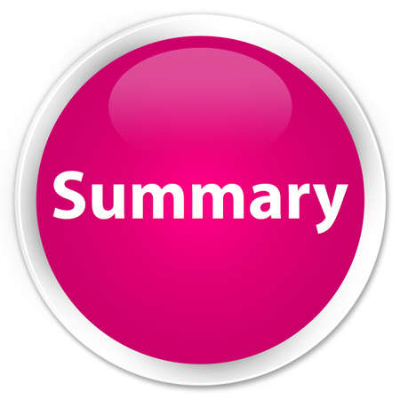 Summary isolated on premium pink round button abstract illustration