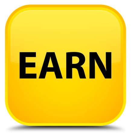 Earn isolated on special yellow square button abstract illustration