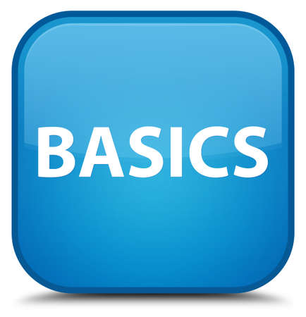 Basics isolated on special cyan blue square button abstract illustration