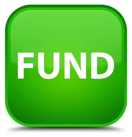 Fund isolated on special green square button abstract illustration