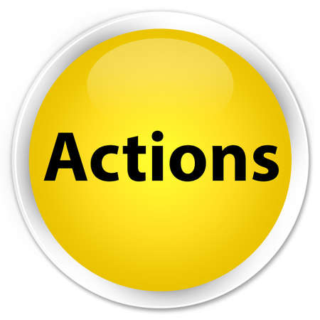 Actions isolated on premium yellow round button abstract illustration
