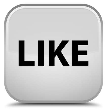 Like isolated on special white square button abstract illustration Stock Photo