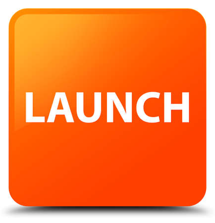 release: Launch isolated on orange square button abstract illustration Stock Photo