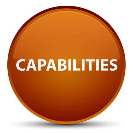 Capabilities isolated on special brown round button abstract illustration