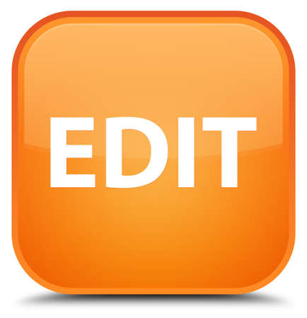 Edit isolated on special orange square button abstract illustration Stock Photo