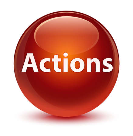 Actions isolated on glassy brown round button abstract illustration