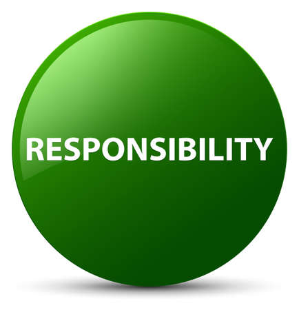 Responsibility isolated on green round button abstract illustration