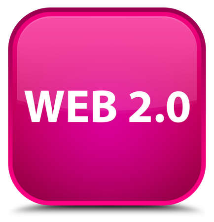 Web 2.0 isolated on special pink square button abstract illustration Stock Photo