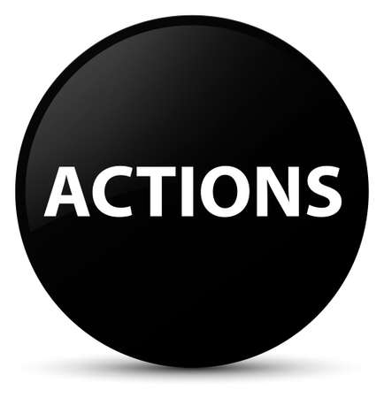 Actions isolated on black round button abstract illustration