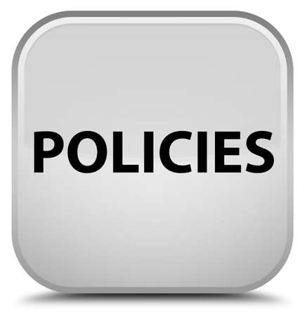 Policies isolated on special white square button abstract illustration Stock Photo