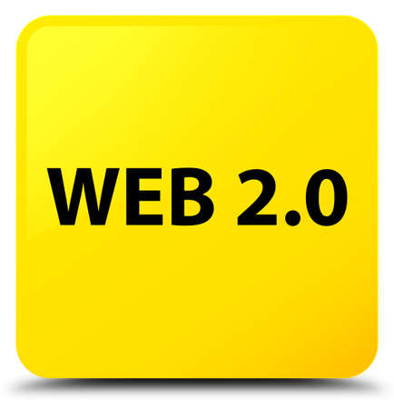 Web 2.0 isolated on yellow square button abstract illustration
