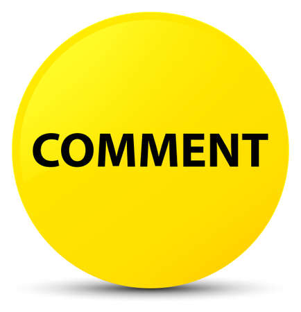 Comment isolated on yellow round button abstract illustration Stock Photo