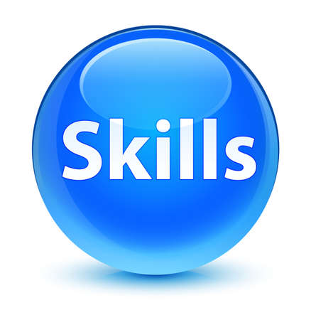 Skills isolated on glassy cyan blue round button abstract illustration Stock Photo