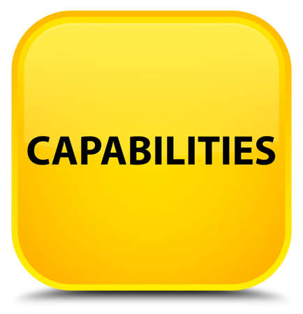 Capabilities isolated on special yellow square button abstract illustration