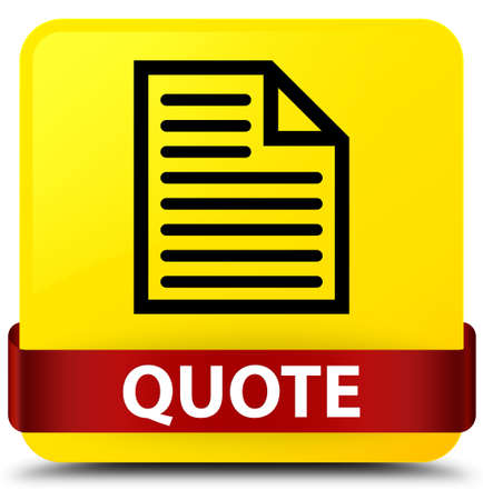 Quote (page icon) isolated on yellow square button with red ribbon in middle abstract illustration