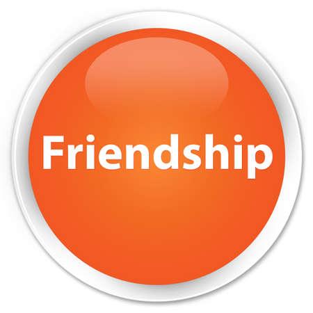 Friendship isolated on premium orange round button abstract illustration Reklamní fotografie