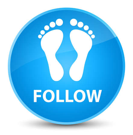footmark: Follow (footprint icon) isolated on elegant cyan blue round button abstract illustration Stock Photo