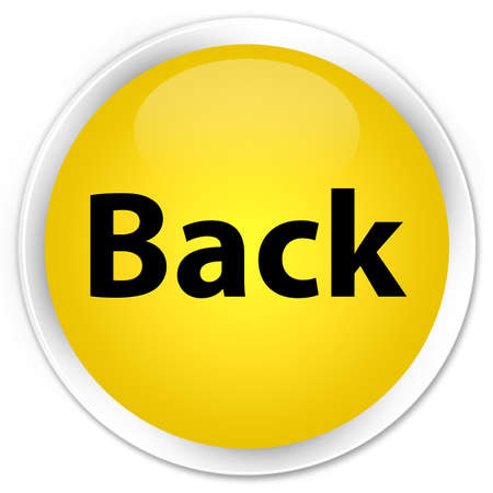 Back isolated on premium yellow round button abstract illustration Stock Photo
