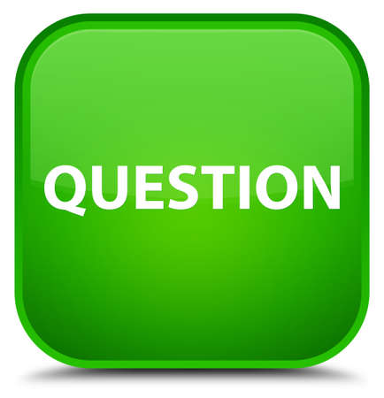 Question isolated on special green square button abstract illustration