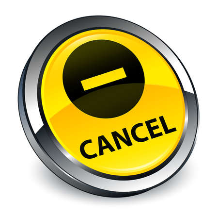 Cancel isolated on 3d yellow round button abstract illustration