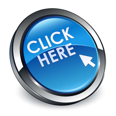 Click here isolated on 3d blue round button abstract illustration Stock Photo