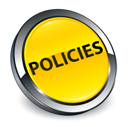 Policies isolated on 3d yellow round button abstract illustration