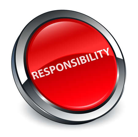 Responsibility isolated on 3d red round button abstract illustration