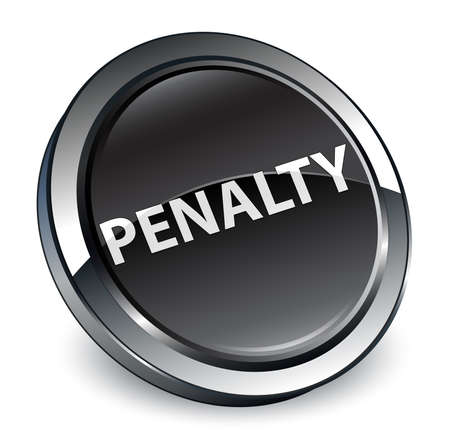 Penalty isolated on 3d black round button abstract illustration Stock Photo