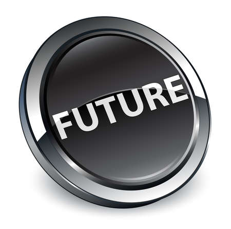 Future isolated on 3d black round button abstract illustration
