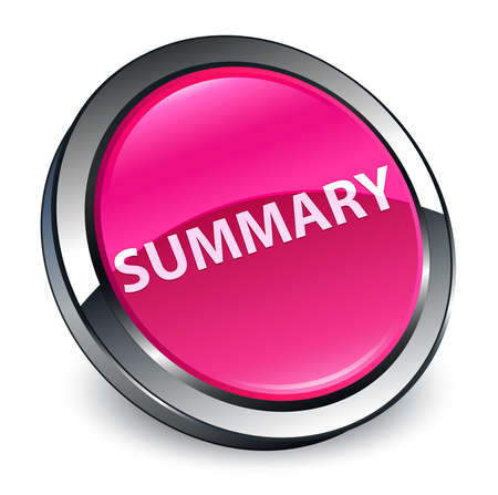 Summary isolated on 3d pink round button abstract illustration