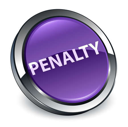 Penalty isolated on 3d purple round button abstract illustration