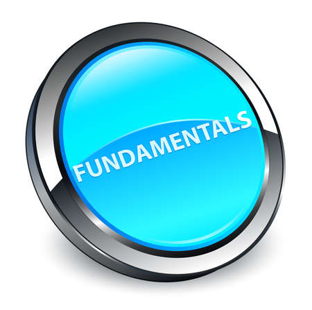 Fundamentals isolated on 3d cyan blue round button abstract illustration
