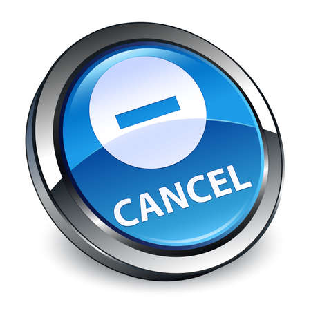 Cancel isolated on 3d blue round button abstract illustration