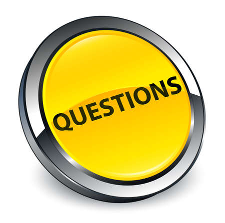 Questions isolated on 3d yellow round button abstract illustration