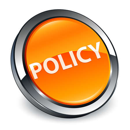 Policy isolated on 3d orange round button abstract illustration