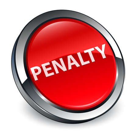 Penalty isolated on 3d red round button abstract illustration Stock Photo