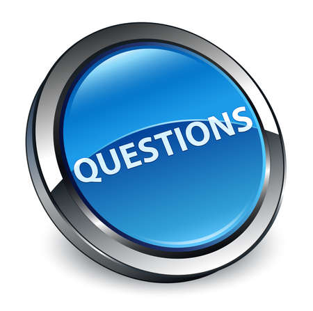 Questions isolated on 3d blue round button abstract illustration