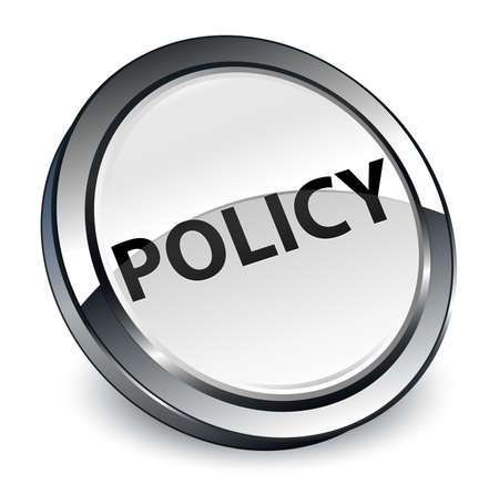 Policy isolated on 3d white round button abstract illustration